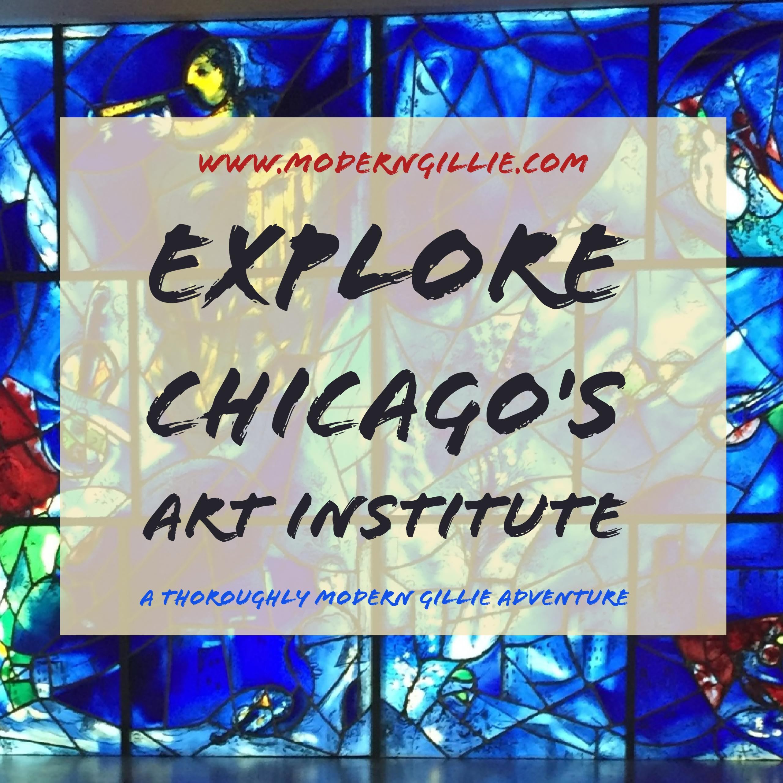 Visit Chicago's Art Institute, www.moderngillie.com