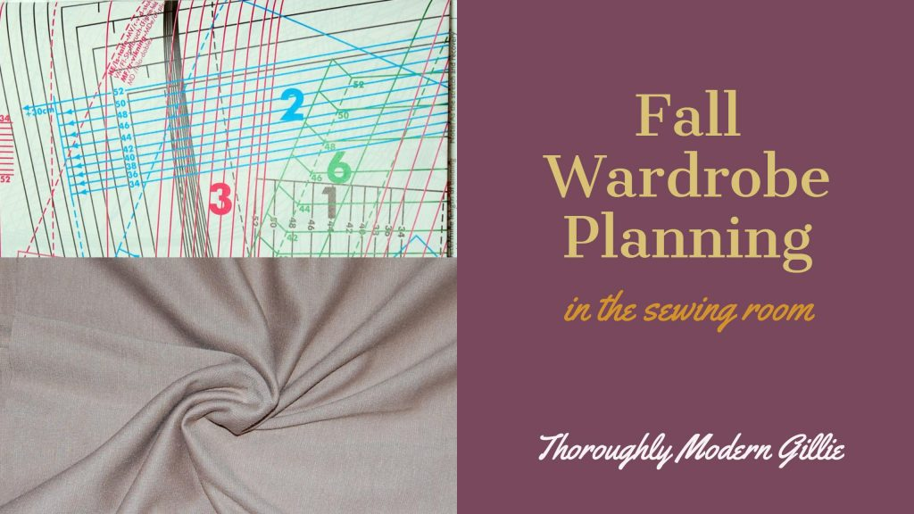 Fall Wardrobe Planning, www.moderngillie.com, Sewing, fashion, seasonal wardrobe