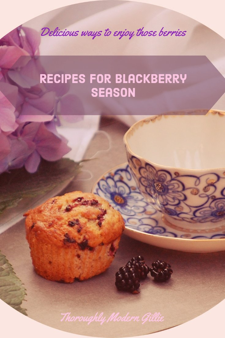 Delicious Recipes for Blackberry Season ⋆ Thoroughly Modern Gillie