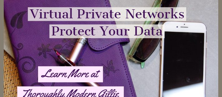 Virtual Private Networks, www.moderngillie.com